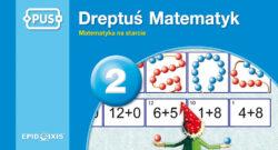 Dreptuś matematyk 2, PUS