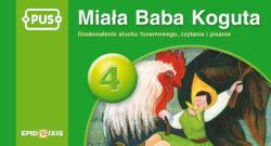 PUS, Miala baba koguta 4, doskonalenie słuchu fonemowego, czytania i pisania
