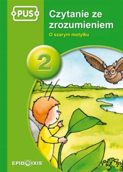 Czytanie ze zrozumieniem 2, O szarym motylku