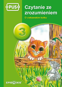 Czytanie ze zrozumieniem 3, O ciekawskim kotku, PUS