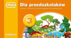 Dla przedszkolakow 3, zabawy i ćwiczenia ogólnorozwojowe dla najmlodszych
