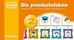 Dla przedszkolakow 2, zabawy i cwiczenia ogólnorozwojowe dla najmłodszych