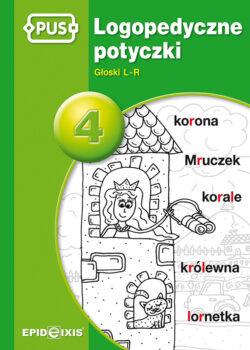 Logopedyczne potyczki 4, Głoski L-R, Magdalena Rybka