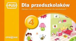 Dla przedszkolaków 4, zabawy i ćwiczenia ogólnorozwojowe dla najmłodszych, PUS