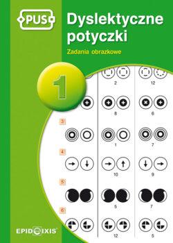 Dyslektyczne potyczki 1, zadania obrazkowe, PUS
