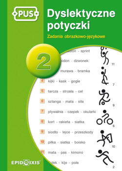 Dyslektyczne potyczki 2, zadania obrazkowo-językowe
