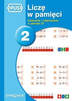 Licze w pamieci 2, dodawanie i odejmowanie w zakresie 20, PUS