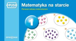 Matematyka na starcie 1