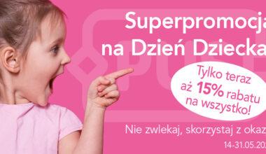 Superpromocja przed Dniem Dziecka!